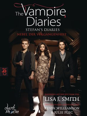 cover image of The Vampire Diaries --Stefan's Diaries--Nebel der Vergangenheit