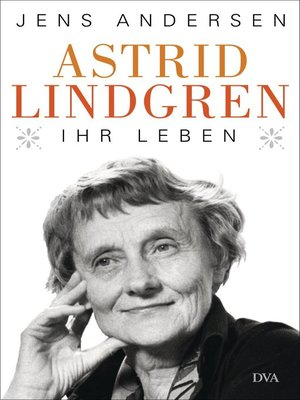 cover image of Astrid Lindgren. Ihr Leben
