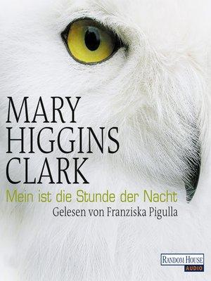 cover image of Mein ist die Stunde der Nacht
