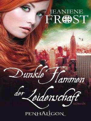cover image of Dunkle Flammen der Leidenschaft