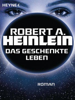 cover image of Das geschenkte Leben