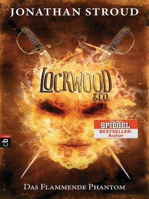 cover image of Lockwood & Co.--Das Flammende Phantom