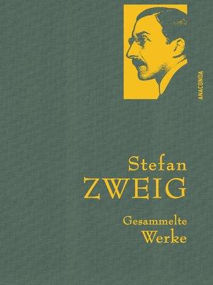 cover image of Stefan Zweig--Gesammelte Werke