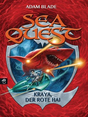 cover image of Sea Quest--Kraya, der rote Hai