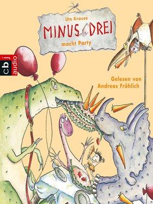 cover image of Minus Drei macht Party