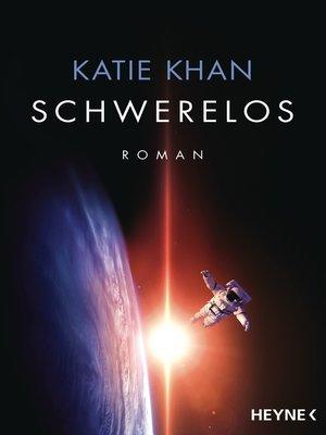 cover image of Schwerelos