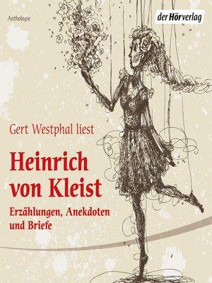 cover image of Gert Westphal liest Heinrich von Kleist