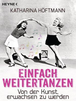 cover image of Einfach weitertanzen