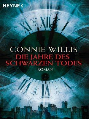 cover image of Die Jahre des schwarzen Todes