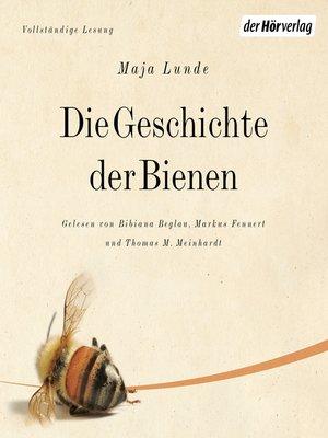 cover image of Die Geschichte der Bienen