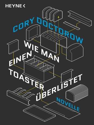 cover image of Wie man einen Toaster überlistet