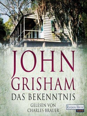 cover image of Das Bekenntnis