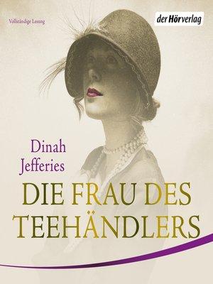 cover image of Die Frau des Teehändlers