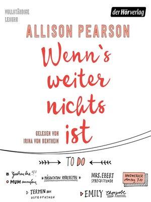 cover image of Wenn's weiter nichts ist