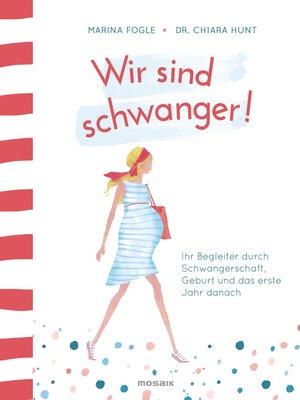 cover image of Wir sind schwanger!