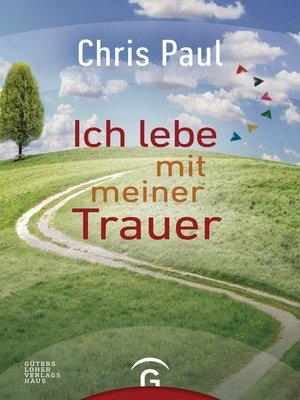 cover image of Ich lebe mit meiner Trauer