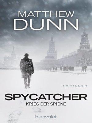 cover image of Spycatcher--Krieg der Spione