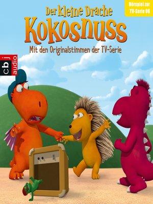 cover image of Der Kleine Drache Kokosnuss--Hörspiel zur TV-Serie 08