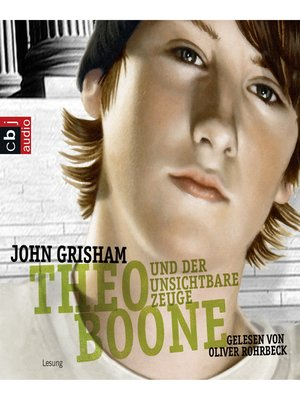 cover image of Theo Boone und der unsichtbare Zeuge