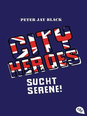 cover image of City Heroes--Sucht Serene!