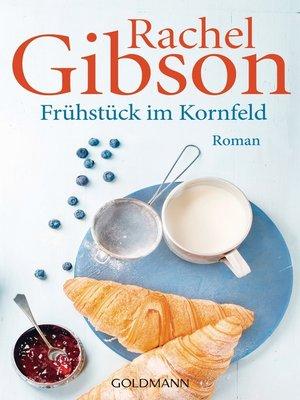 cover image of Frühstück im Kornfeld