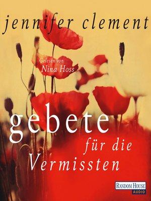 cover image of Gebete für die Vermissten