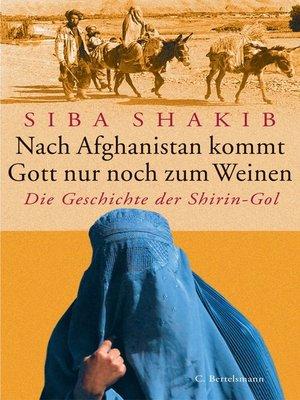 cover image of Nach Afghanistan kommt Gott nur noch zum Weinen