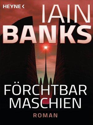 cover image of Förchtbar Maschien -