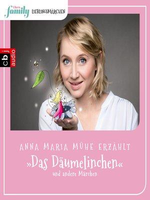 cover image of Eltern family Lieblingsmärchen – Das Däumelinchen und andere Märchen