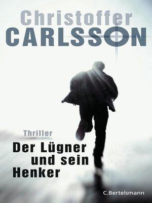 cover image of Der Lügner und sein Henker