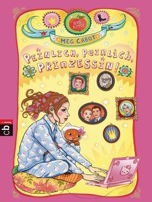 cover image of Peinlich, peinlich, Prinzessin!
