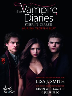 cover image of The Vampire Diaries --Stefan's Diaries--Nur ein Tropfen Blut