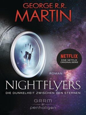 cover image of Nightflyers--Die Dunkelheit zwischen den Sternen