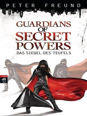 cover image of Guardians of Secret Powers--Das Siegel des Teufels