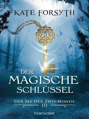 cover image of Der magische Schlüssel 3