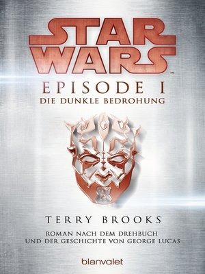 cover image of Star Wars<sup>TM</sup>--Episode I--Die dunkle Bedrohung