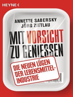 cover image of Mit Vorsicht zu genießen