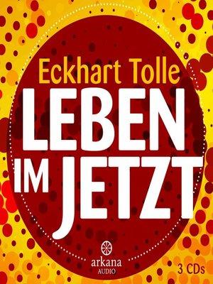 cover image of Leben im Jetzt