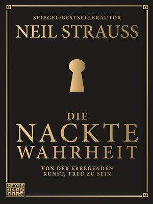 cover image of Die nackte Wahrheit