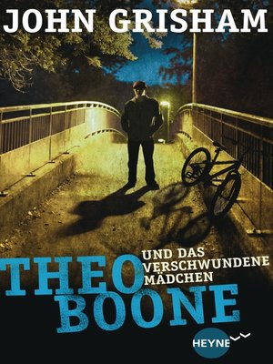 cover image of Theo Boone und das verschwundene Mädchen