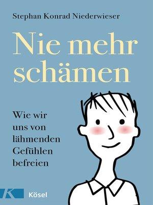 cover image of Nie mehr schämen