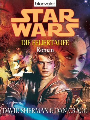 cover image of Star Wars. Die Feuertaufe