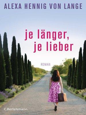 cover image of Je länger, je lieber
