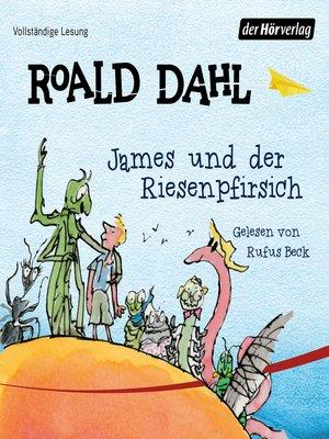 cover image of James und der Riesenpfirsich