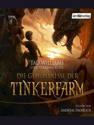 cover image of Die Geheimnisse der Tinkerfarm