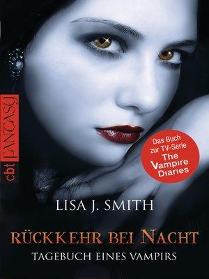 cover image of Tagebuch eines Vampirs--Rückkehr bei Nacht