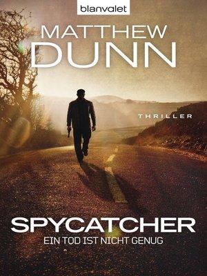 cover image of Spycatcher--Ein Tod ist nicht genug