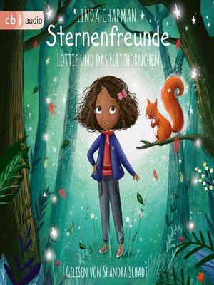 cover image of Sternenfreunde--Lottie und das Flitzhörnchen