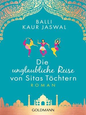 cover image of Die unglaubliche Reise von Sitas Töchtern
