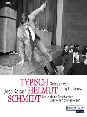 cover image of Typisch Helmut Schmidt